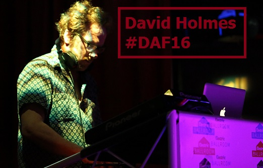 David Holmes live at DAF16 photos