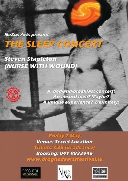 Sleep Concert ( Steven Stapleton ) Drogheda Arts Festival 2013 - Poster