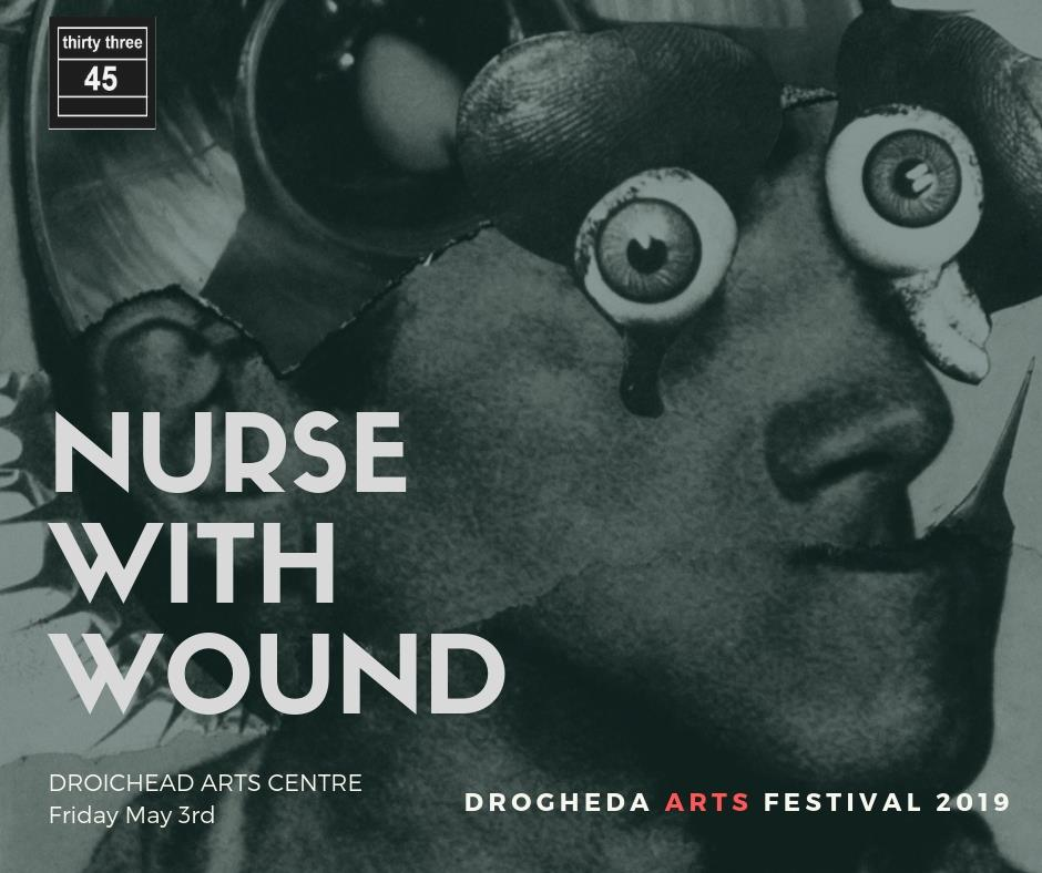 NURSE WITH WOUND – Drogheda Arts Festival 2019