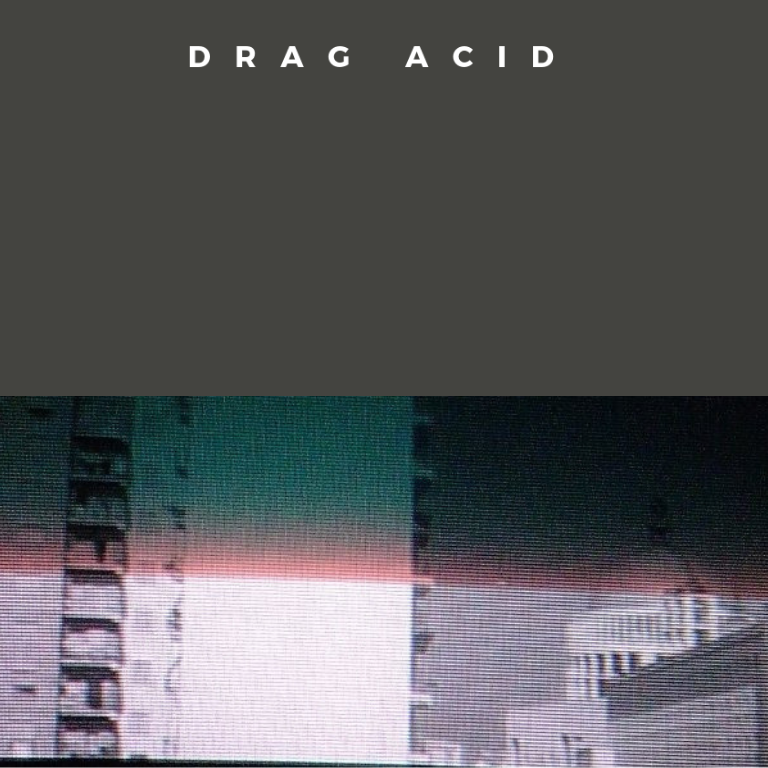 DRAG ACID Issue #2