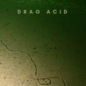 DRAG ACID #3 (Conor McMahon)