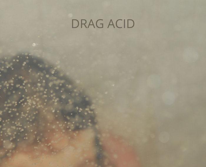 DRAG ACID #8 (Norman Westberg)